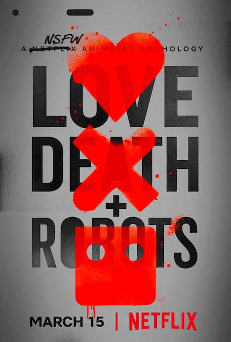 Love, Death & Robots (爱,死亡与机器人)